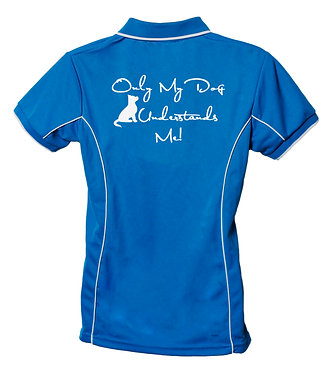 """Aqua with white image dog polo shirt with quote """"only my dog understands me"""" back view"""