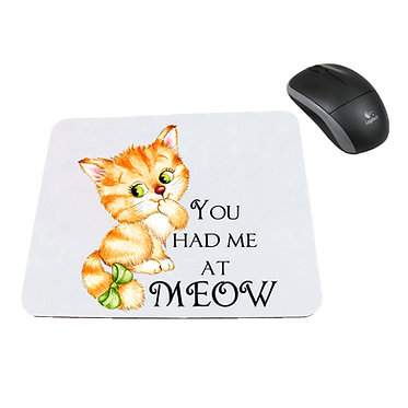 Neoprene computer mouse pad cute kitty you had me at meow image front view