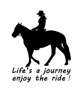 Life's a journey enjoy the ride horse decal sticker front view