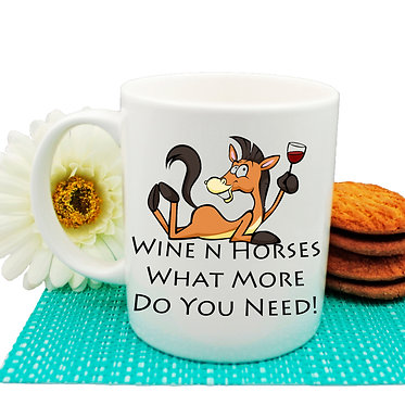 Ceramic coffee mug with wine n horses what more do you need image front view