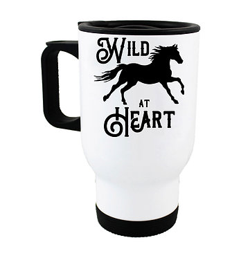 "Travel mug with horse and quote ""wild at heart"" image front view"