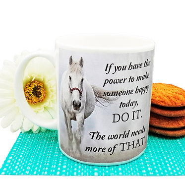 """Ceramic coffee mug with horse and quote """"If you have the power"""" image front view"""