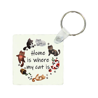 Square keyring home is where my cat is image front view