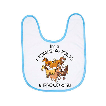 Babies bib white with blue trim and I'm a horseaholic image front view