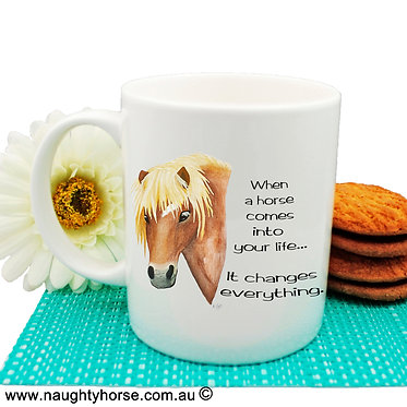 "Ceramic coffee mug with horse and quote ""when a horse"" image front view"