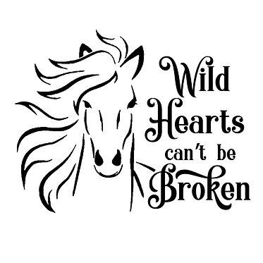 Horse vinyl decals sticker wild hearts can't be broken in black front view