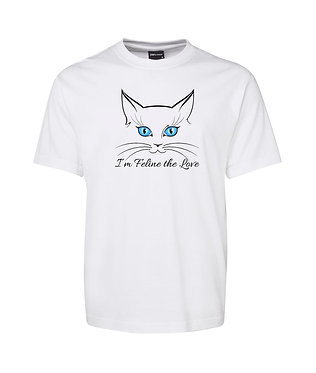 Adults t-shirt white 100% cotton with i'm feline the love quote and cat face image front view