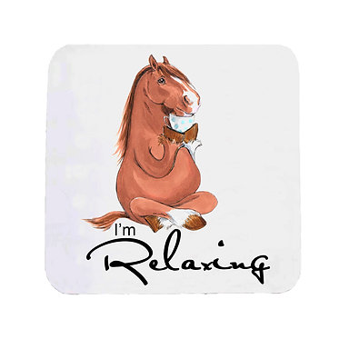 """Neoprene drink coaster with horse and quote """"I'm relaxing"""" image front view"""