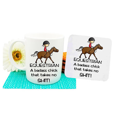 Ceramic coffee mug and coaster set equestrian a badass chick that takes no shit! front view