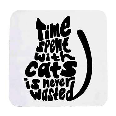 "Neoprene drink coaster black and white cat ""Time spent with cats is never wasted"" image front view"