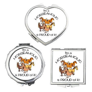 Compact mirrors in 3 shapes heart, round and square I'm a horse-aholic and proud of it image front view