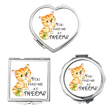Compact mirrors round, square, heart shapes with cute kitty you had me at meow image front view