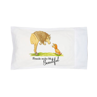 "Pillowcase white horse and dog with quote ""friends make life beautiful"" image front right view"