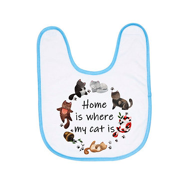 Babies bib with blue trim and cats home is where my cat is image front view