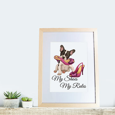 Wood picture frame dog with shoe in mouth and quote my shoes my rules front view