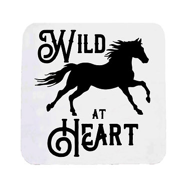 """Neoprene drink coaster with horse and quote """"wild at heart"""" image front view"""