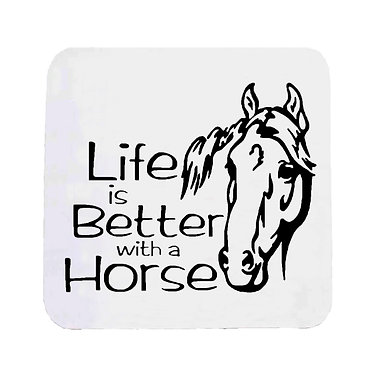 """Neoprene drink coaster with horse and quote """"life is better with a horse"""" image front view"""