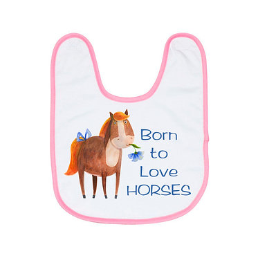 Babies bib white with pink trim and born to love horses image front view