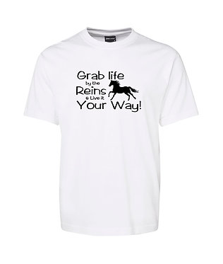 Adults t-shirt white with black grab the reins horse quote image front view