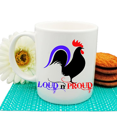 Ceramic coffee mug with rooster image and loud n proud text front view