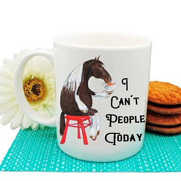 Ceramic coffee mug with cartoon horse and quote I can't people today front view