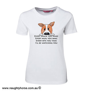 """Ladies slim fit t-shirt white 100% cotton with cute dog and quote """"every snack you make"""" image front view"""