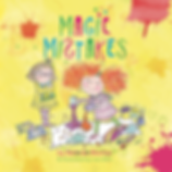 Magic Mistakes - A New Book By Belinda Blecher