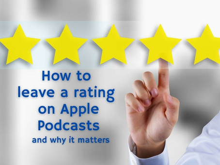 How to Leave  A Podcast Review on Apple Podcasts (and why it matters)