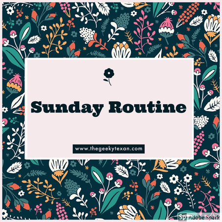 Sunday Routine
