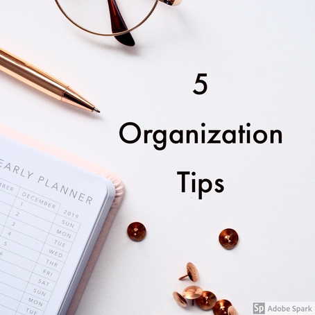 Top 5 Organizational Tips