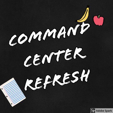 Command Center Refresh
