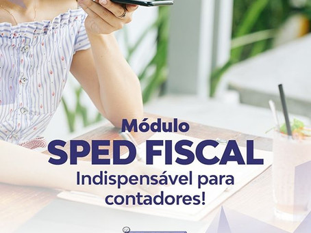 MÓDULO SPED FISCAL