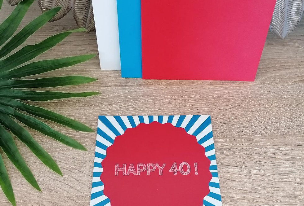 """Carte """"Happy 40"""" 13x13 cm"""