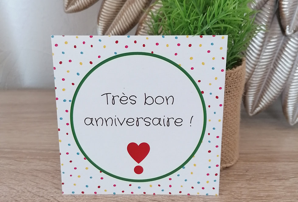 """Carte """"Très bon anniversaire"""" 11x11cm"""