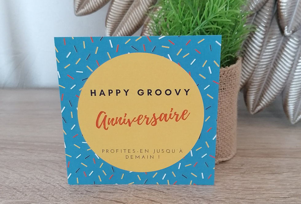 "Carte ""Happy groovy anniversaire"" 11x11 cm"