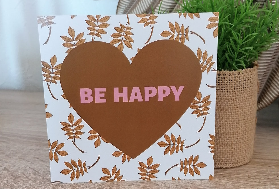 "Carte ""Be Happy"""