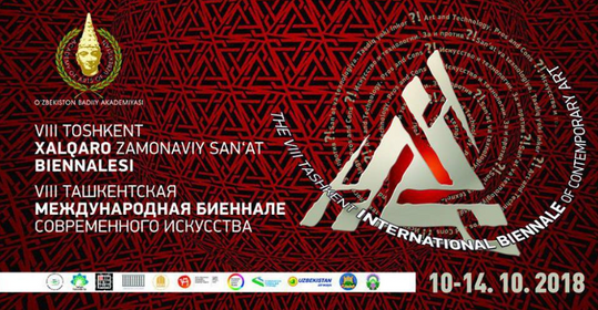 VIII Tashkent International Contemporary Biennale