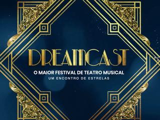 'Dreamcast - O Maior Festival de Teatro Musical' começa hoje