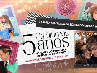 Com Larissa Manoela e Léo Cidade, 'Os últimos 5 anos' irá mesclar teatro, cinema e TV