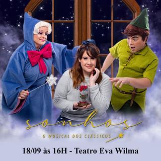 """Espetáculo infantil """"Sonhos, o Musical dos Clássicos"""" estreia no Teatro Eva Wilma"""