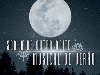 Sonho de Outra Noite Musical de Verão