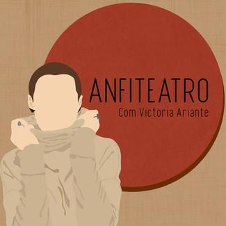 Victoria Ariante relança projeto Anfiteatro em formato de podcast