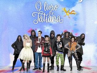 O Livro de Tatiana, um musical infanto-juvenil, para todas as idades