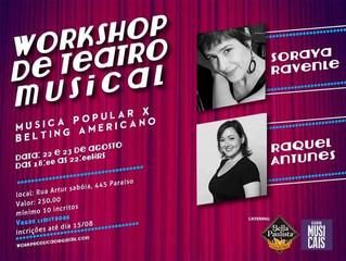 Soraya Ravenle e Raquel Antunes convidam para Worshop de Teatro Musical