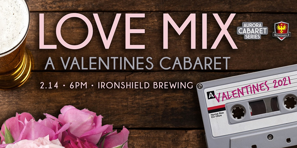 The Love Mix - A Valentine's Day Cabaret by The Aurora Theater!