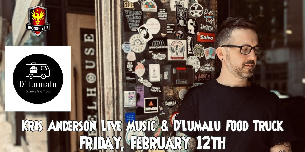 Kris Anderson Live Music and D'Lumalu Food Truck