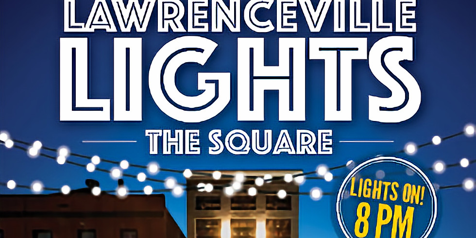 City of Lawrenceville Lights the Square!