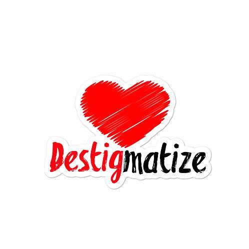 Destigmatize Sticker