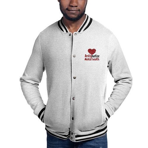 Destig Mental Health Champion Bomber Jacket