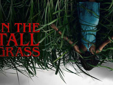 In the Tall Grass (2019) Nic's 31 Halloween Horror Movies for 2019 Film #19